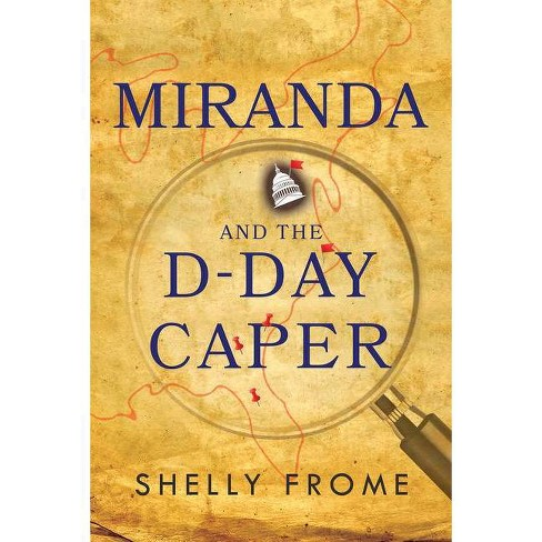 Miranda and the D-Day Caper - by  Shelly Frome (Paperback) - image 1 of 1