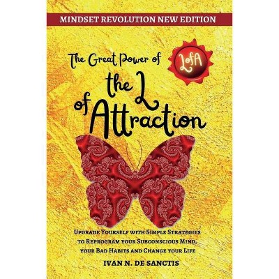 The Great Power of the Law of Attraction - by  Ivan N de Sanctis (Paperback)