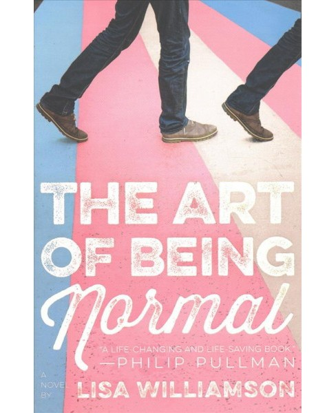 Art of Being Normal -  Reprint by Lisa Williamson (Paperback) - image 1 of 1