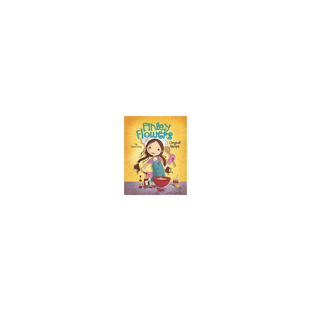 Original Recipe Finley Flowers Hardcover By Jessica Young
