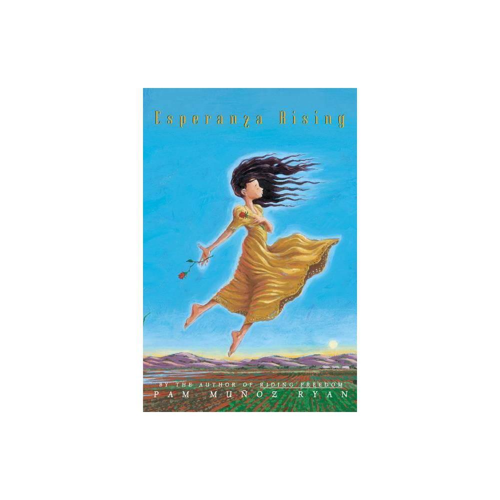 Esperanza Rising By Pam Mu Oz Ryan Hardcover