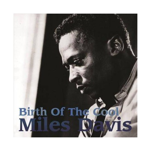 Miles Davis - Birth of The Cool (CD) - image 1 of 1