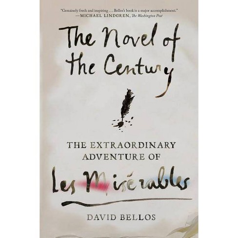 The Novel of the Century - by  David Bellos (Paperback) - image 1 of 1