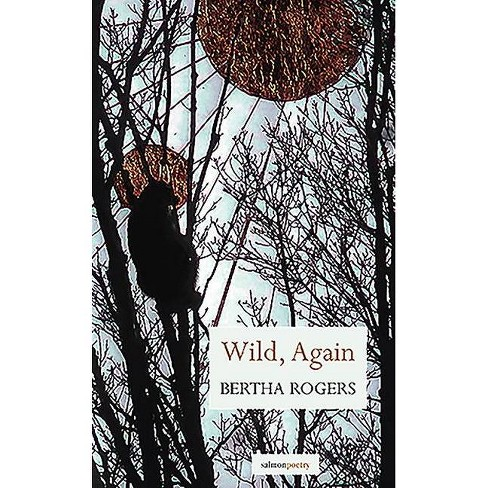 Wild, Again - by  Bertha Rogers (Paperback) - image 1 of 1