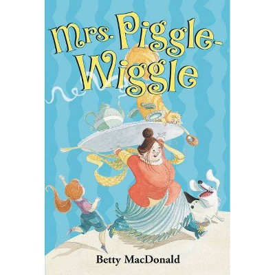 Mrs. Piggle-Wiggle - by  Betty MacDonald (Paperback)
