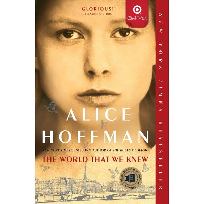The World That We Knew - Target Exclusive Edition by Alice Hoffman (Paperback)