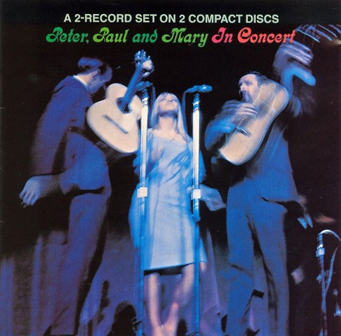 Peter paul & mary - In concert (CD) - image 1 of 1
