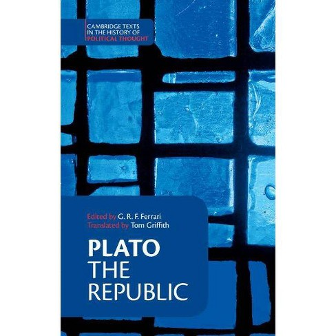Plato: 'the Republic' - (Cambridge Texts in the History of Political Thought) by  G R F Ferrari - image 1 of 1