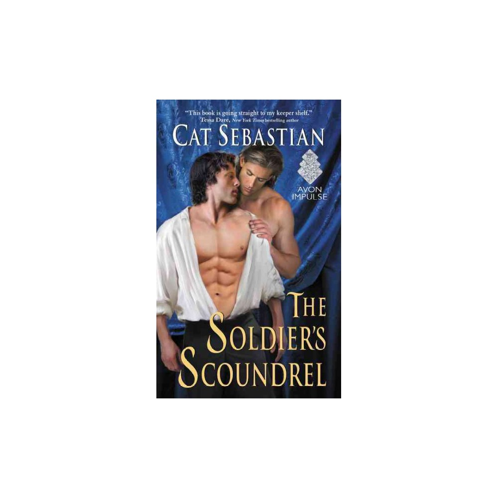 Soldier's Scoundrel (Paperback) (Cat Sebastian)