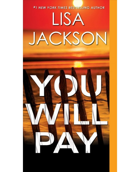 You Will Pay by Lisa Jackson (Paperback) - image 1 of 1