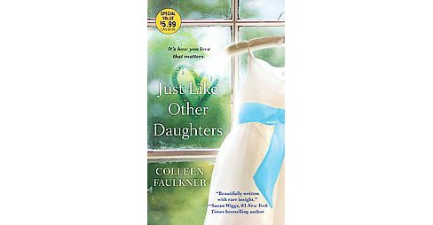 Just Like Other Daughters (Reprint) (Paperback) (Colleen Faulkner) - image 1 of 1
