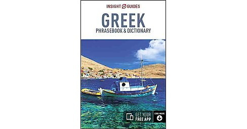 Insight Guides Greek Phrasebook & Dictionary (Bilingual) (Paperback) - image 1 of 1