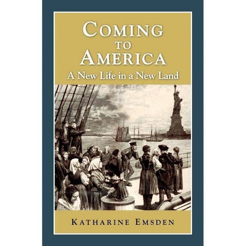 Coming to America - (Perspectives on History (Discovery)) by  Katharine Emsden (Paperback) - image 1 of 1
