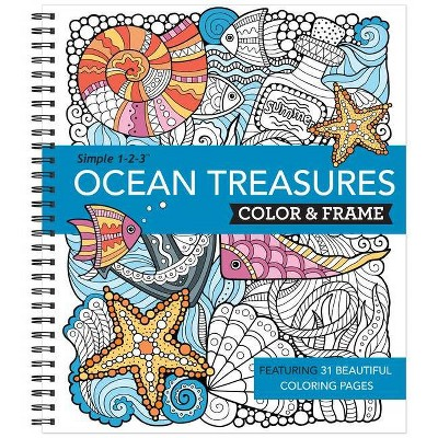 Color & Frame - Ocean Treasures (Adult Coloring Book) - (Spiral Bound)