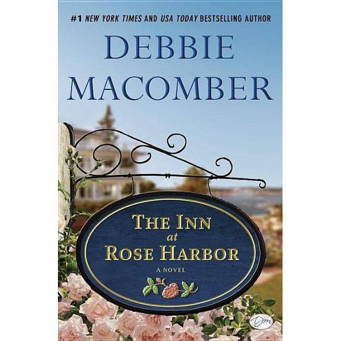 The Inn at Rose Harbor - by  Debbie Macomber (Hardcover) - image 1 of 1