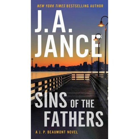 Sins of the Fathers - by  J a Jance (Paperback) - image 1 of 1