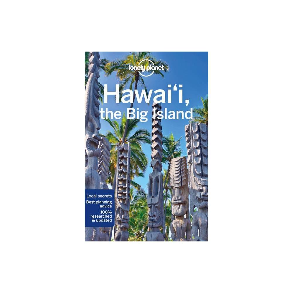 Lonely Planet Hawaii The Big Island Regional Guide 5th Edition By Luci Yamamoto Adam Karlin Kevin Raub Paperback
