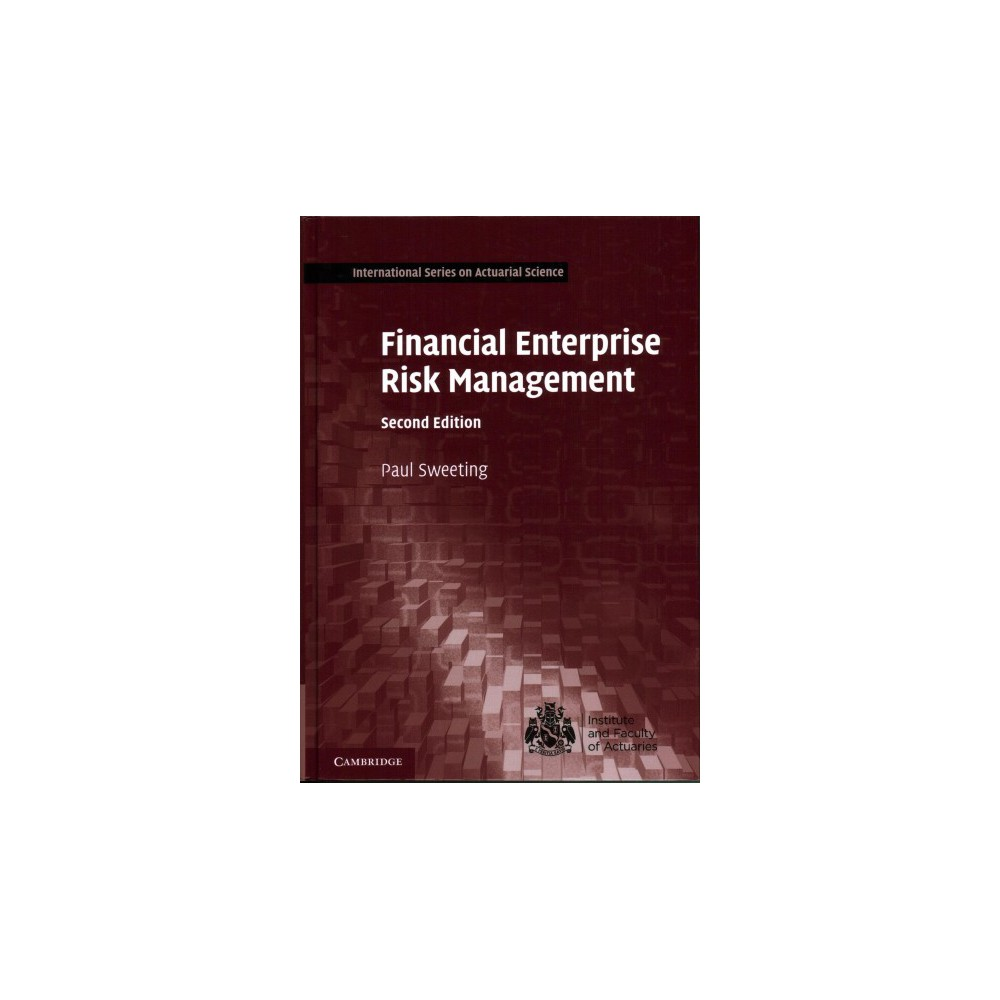 Financial Enterprise Risk Management - by Paul Sweeting (Hardcover)