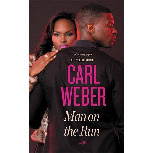 Man on the Run - by  Carl Weber (Paperback) - image 1 of 1