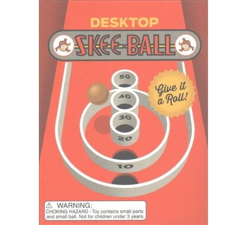Desktop Skee-Ball : Give It a Roll! (Hardcover) - image 1 of 1