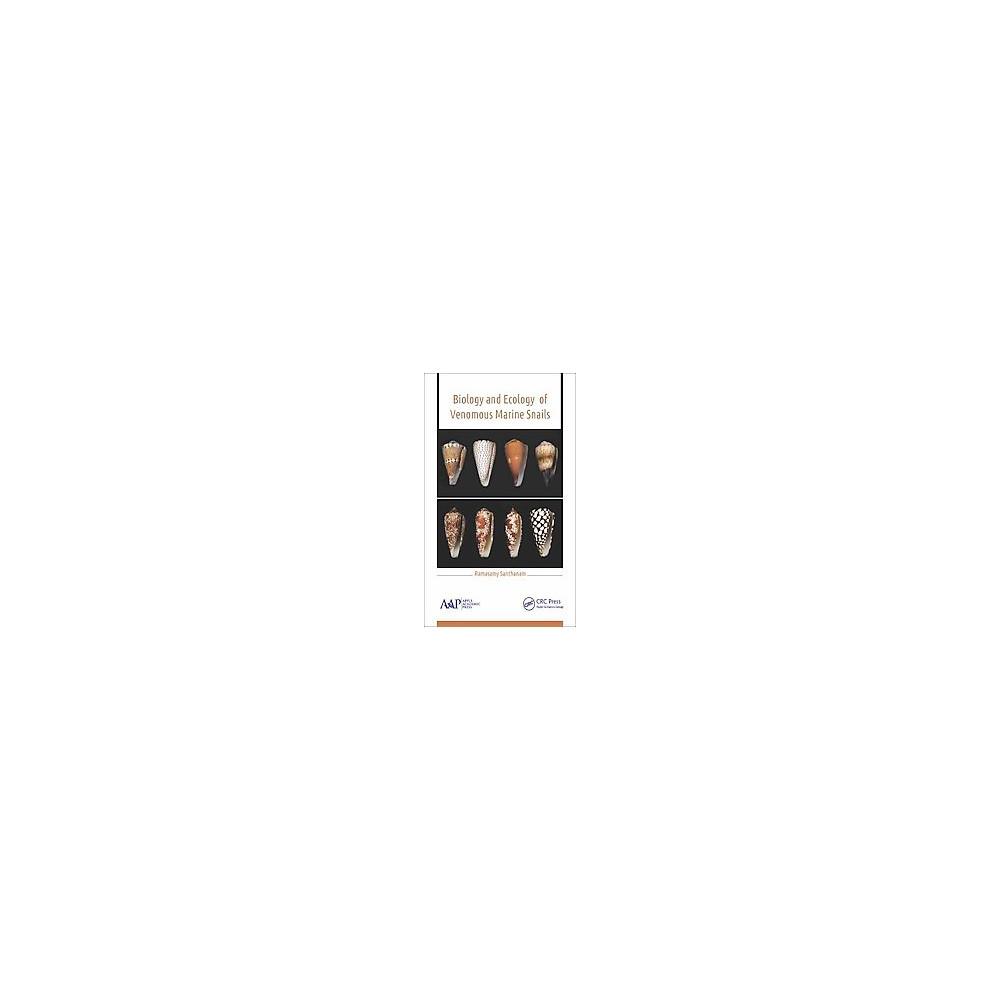 Biology and Ecology of Venomous Marine Snails (Hardcover) (Ph.D. Ramasamy Santhanam)