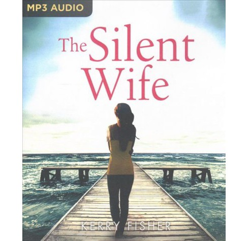 Silent Wife (MP3-CD) (Kerry Fisher) - image 1 of 1