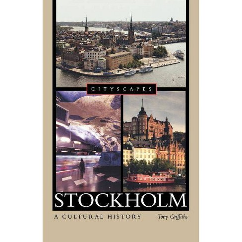 Stockholm - (Cityscapes (Paperback)) by  Tony Griffiths (Paperback) - image 1 of 1