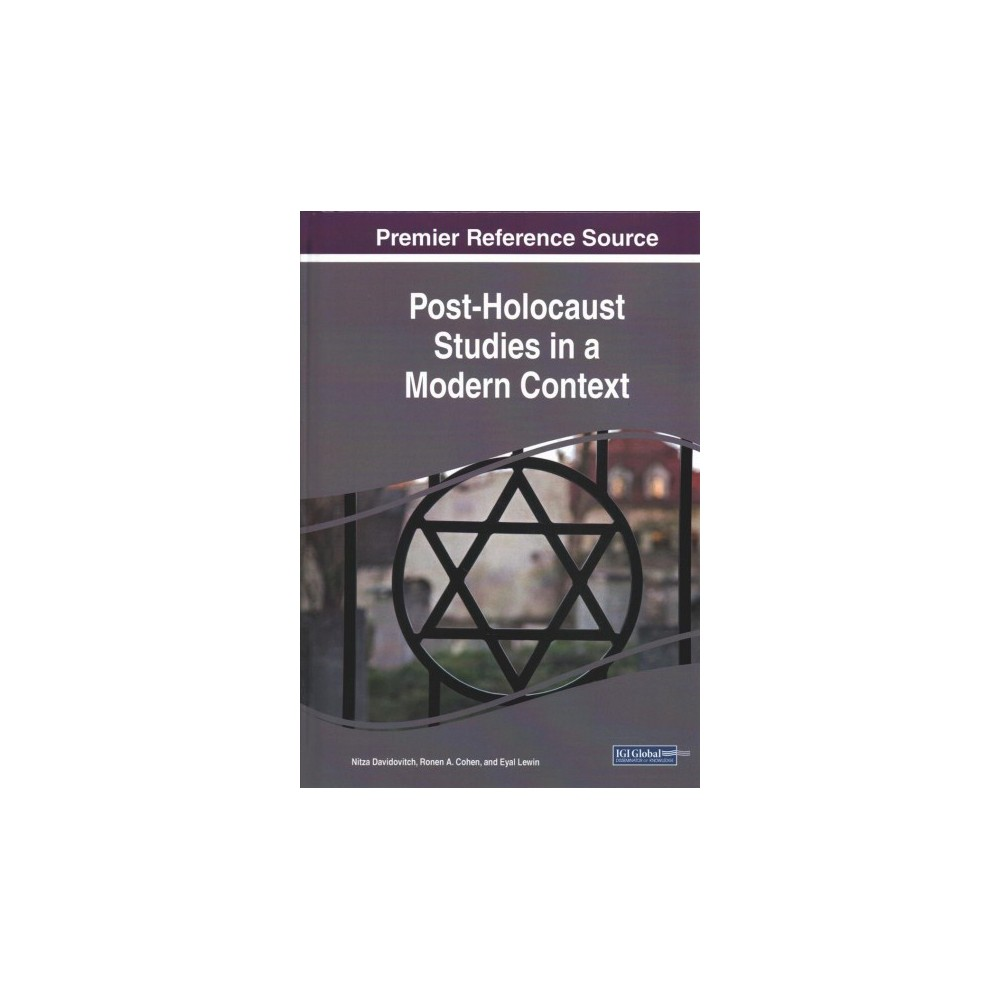 Post-Holocaust Studies in a Modern Context - (Hardcover)