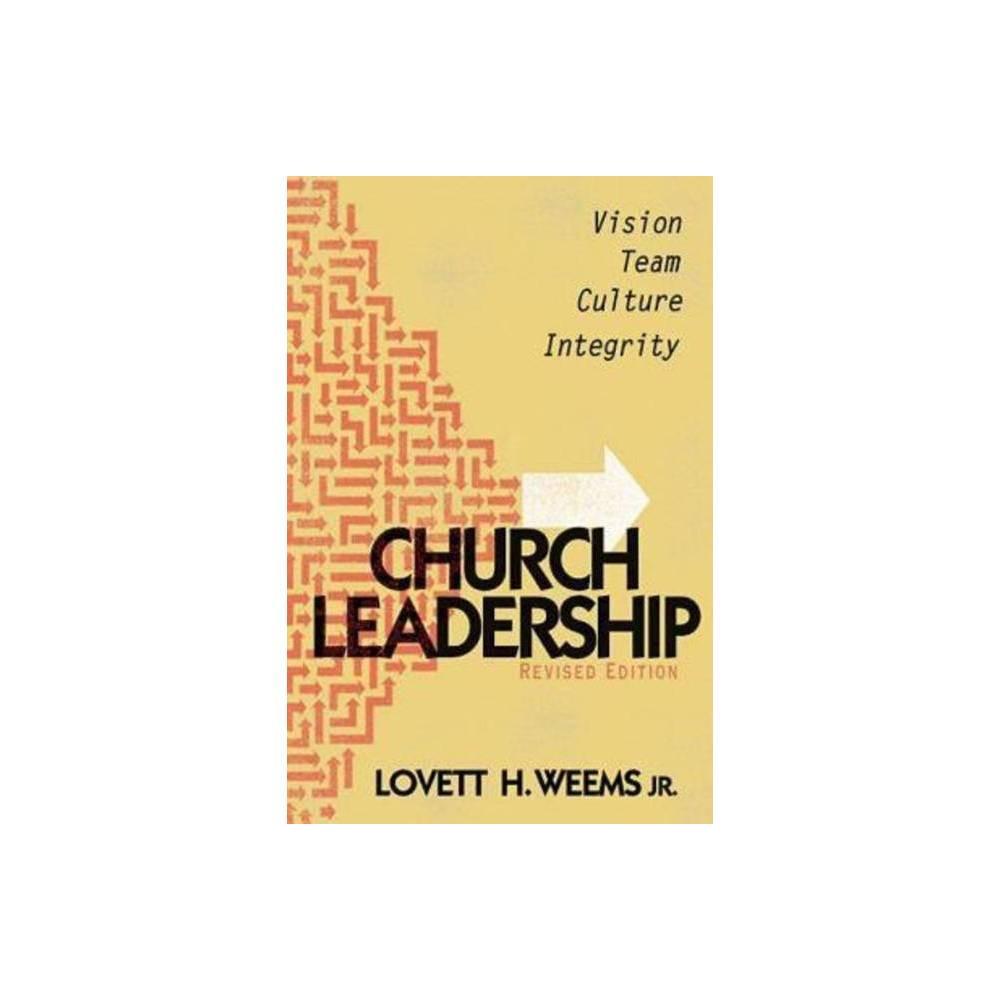 Church Leadership By Lovett H Weems Paperback