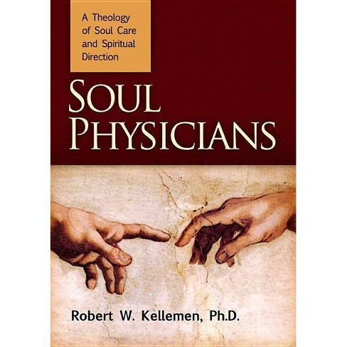 Soul Physicians - by  Robert W Kellemen (Hardcover) - image 1 of 1
