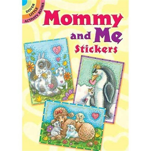 Mommy and Me Stickers - (Dover Little Activity Books) by  Susan Brack (Paperback) - image 1 of 1