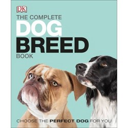 The Complete Dog Breed Book, New Edition - (Paperback)