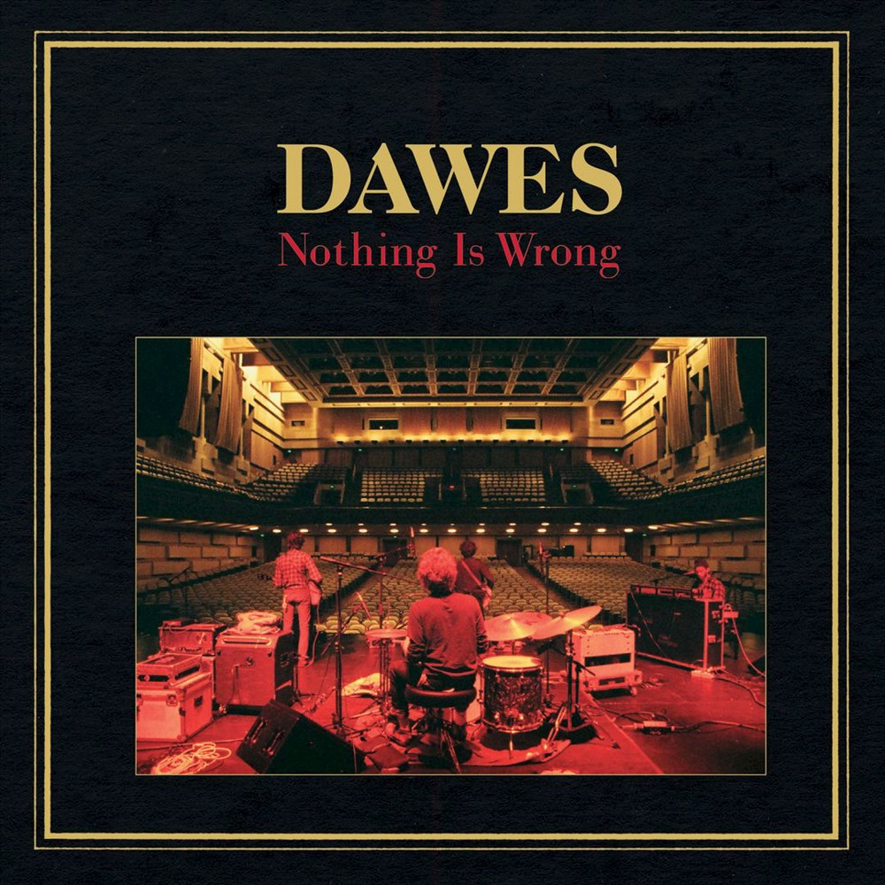 Dawes - Nothing Is Wrong (CD)