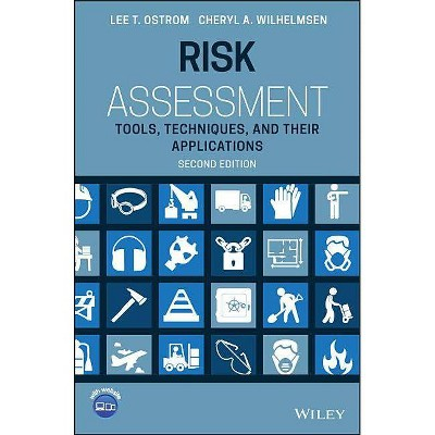 Risk Assessment - 2nd Edition by  Cheryl A Wilhelmsen & Lee T Ostrom (Hardcover)