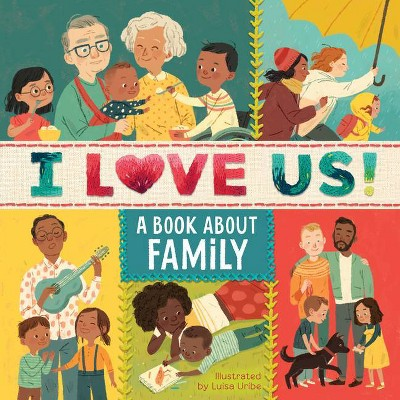 I Love Us: A Book about Family (with Mirror and Fill-In Family Tree)- by Houghton Mifflin Harcourt
