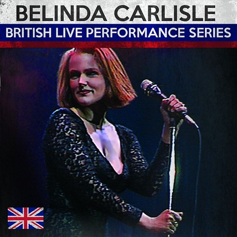 Belinda carlisle - British live performance series (CD) - image 1 of 1
