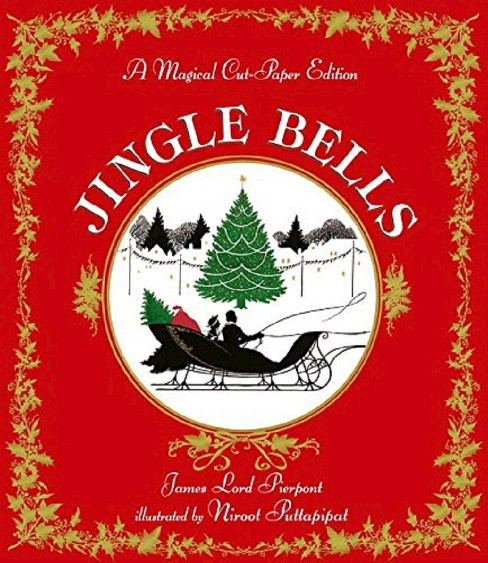 Jingle Bells : A Magical Cut-Paper Edition (School And Library) (James Lord Pierpont) - image 1 of 1