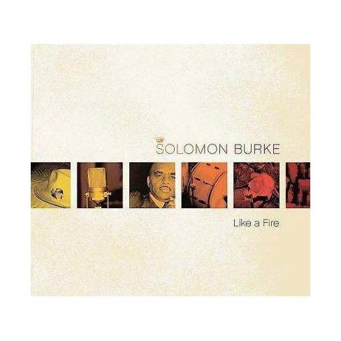 Solomon Burke - Like A Fire (CD) - image 1 of 1