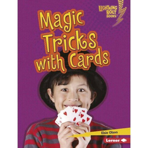 Magic Tricks with Cards - (Lightning Bolt Books (R) -- Magic Tricks) by  Elsie Olson (Hardcover) - image 1 of 1