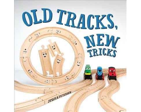 Old Tracks, New Tricks (Hardcover) (Jessica Petersen) - image 1 of 1