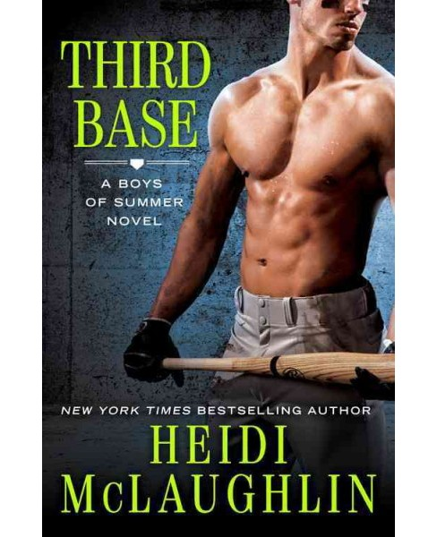 Third Base -  (Boys of Summer) by Heidi McLaughlin (Paperback) - image 1 of 1