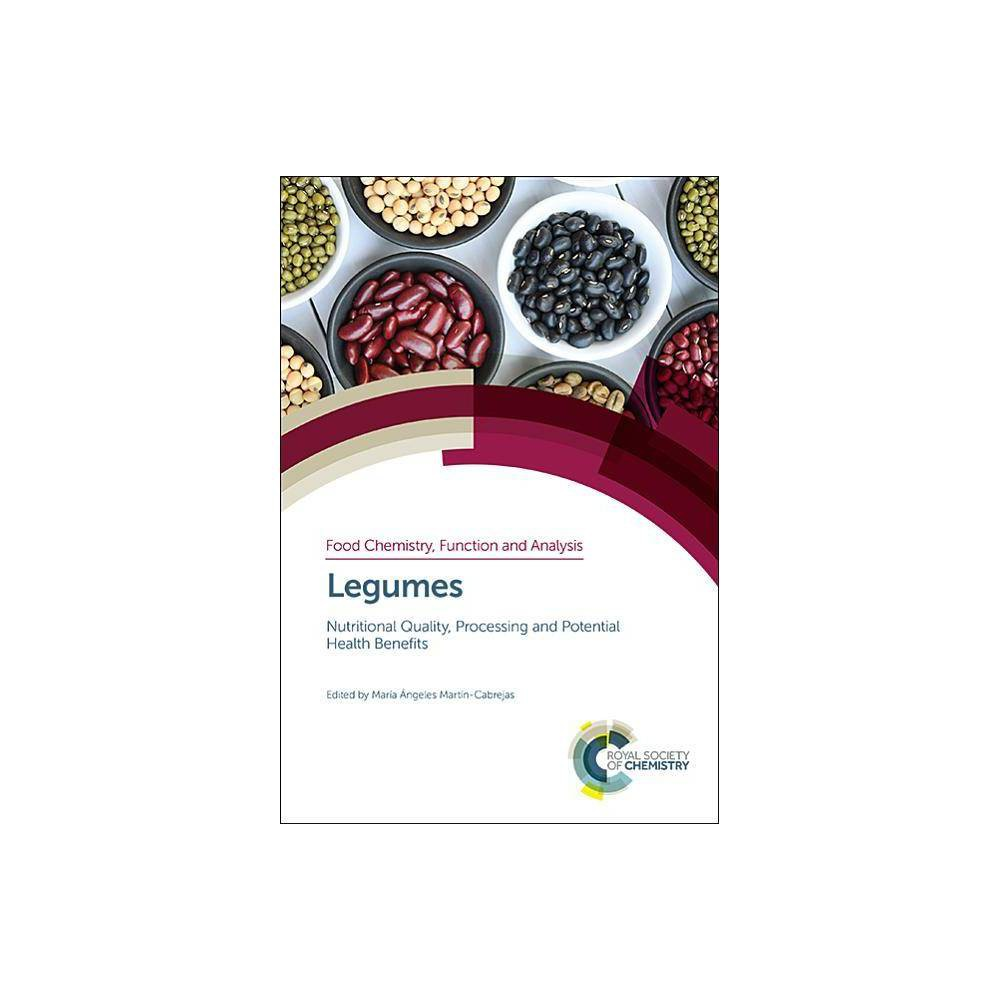 Legumes - (Food Chemistry, Function and Analysis) (Hardcover)