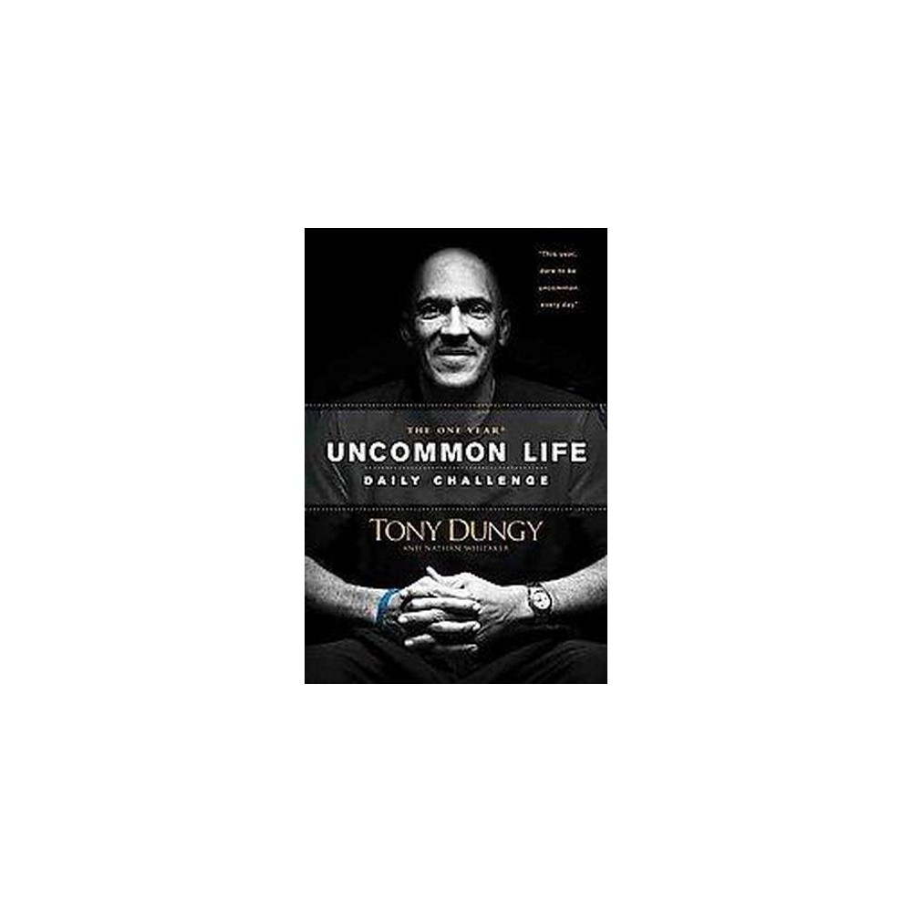 One Year Uncommon Life Daily Challenge (Paperback) (Tony Dungy)