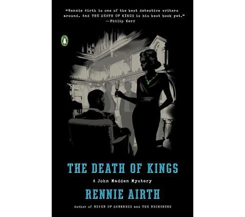 Death of Kings (Reprint) (Paperback) (Rennie Airth) - image 1 of 1