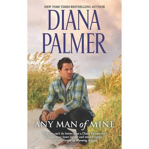 Any Man of Mine : A Waiting Game / A Loving Arrangement -  Reprint by Diana Palmer (Paperback) - image 1 of 1