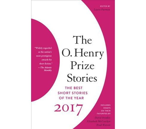 O. Henry Prize Stories 2017 -  (O. Henry Prize Stories) (Paperback) - image 1 of 1