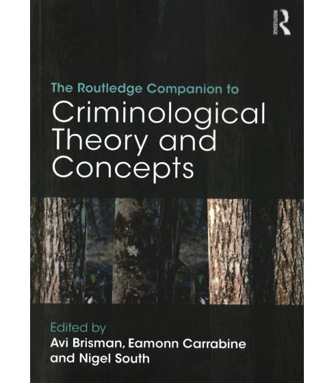 Routledge Companion to Criminological Theory and Concepts (Paperback) - image 1 of 1