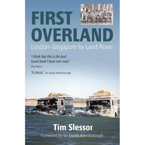 First Overland - by  Tim Slessor (Paperback) - image 1 of 1