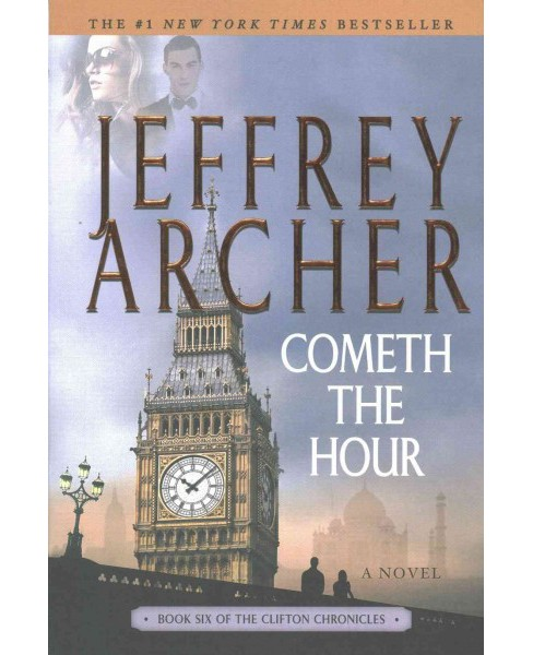Cometh the Hour (Paperback) (Jeffrey Archer) - image 1 of 1