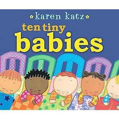 Ten Tiny Babies (Hardcover)(Karen Katz)
